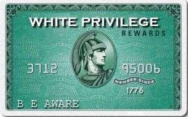 White privilege card | via Womanist Musings